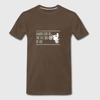 Shirt: Always look on the bike side of life - Men's Premium T-Shirt