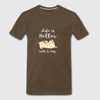 Life Is Better With Dogs Pretty Cute Pup Puppy - Men's Premium T-Shirt