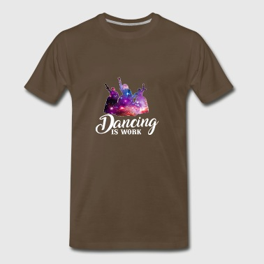 Angelica Eliza And peggy shirt dancing is work - Men's Premium T-Shirt