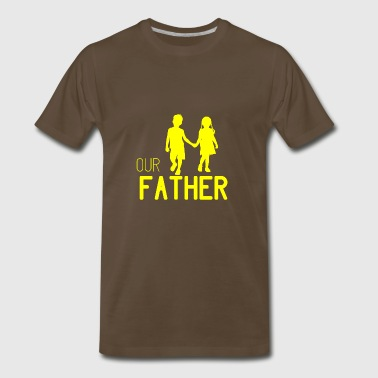 GIFT - OUR FATHER YELLOW - Men's Premium T-Shirt