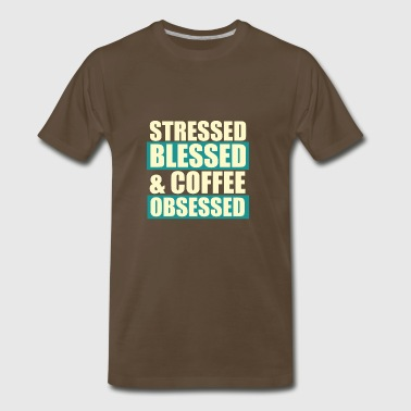 Stressed blessed - Men's Premium T-Shirt