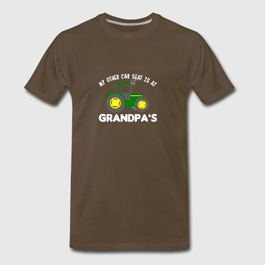 Car Seat Is At Grandpas Farmer Grandkids - Men's Premium T-Shirt