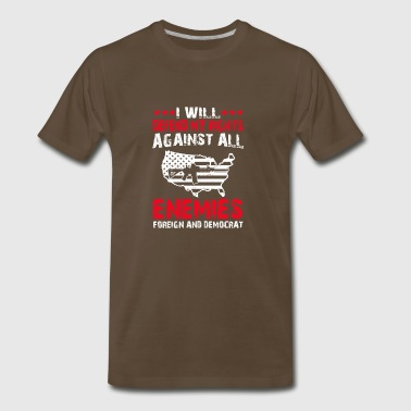 Defend My Rights Against All Enemies T-shirt - Men's Premium T-Shirt