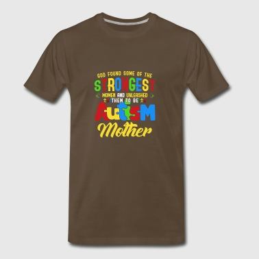 The Strongest Autism Mother Autism Mom Awareness - Men's Premium T-Shirt