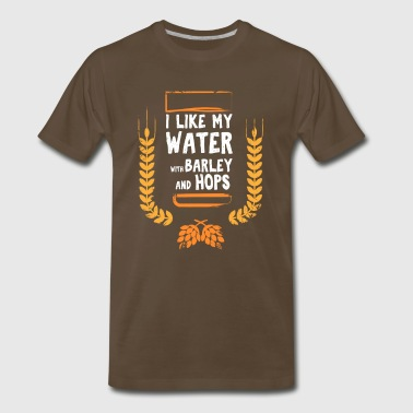 I Like My Water With Barley And Hops brown - Men's Premium T-Shirt