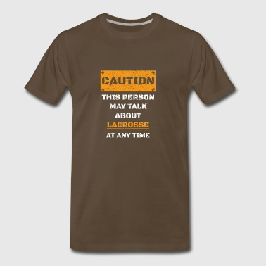 CAUTION WARNUNG TALK ABOUT HOBBY Lacrosse - Men's Premium T-Shirt