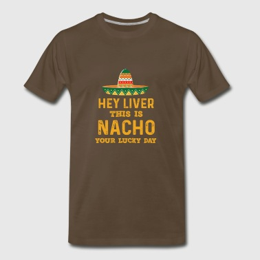 Nacho Lucky Day - Men's Premium T-Shirt