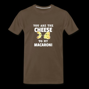 Cute You Are The Cheese To My Macaroni T-Shirt - Men's Premium T-Shirt