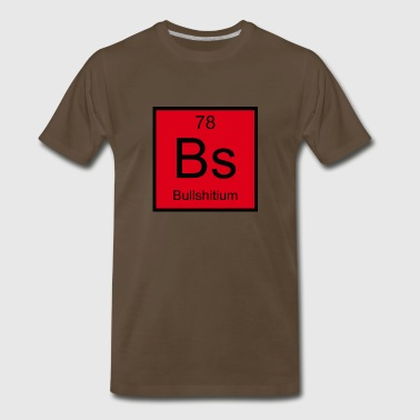 Bs Bullshitium Element - Men's Premium T-Shirt