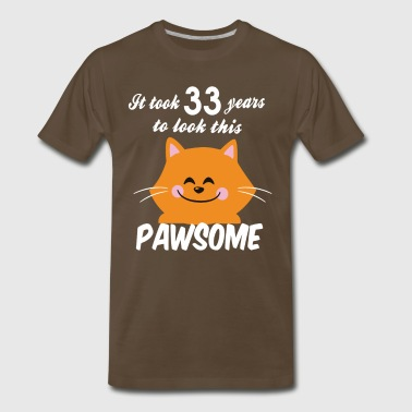 It took 33 years to look this pawsome - Men's Premium T-Shirt