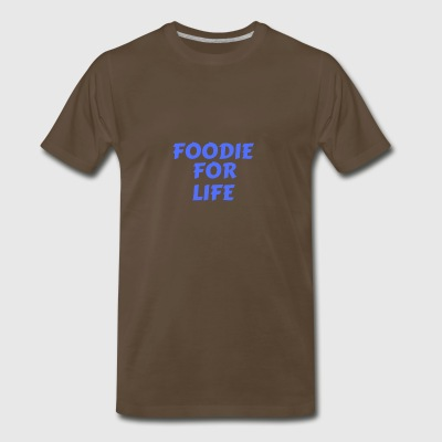 Foodie for Life. (Blue Font) - Men's Premium T-Shirt