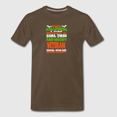 Veteran - HALLOWEEN SORE, TIRED & MOODY FUNNY SHIR - Men's Premium T-Shirt