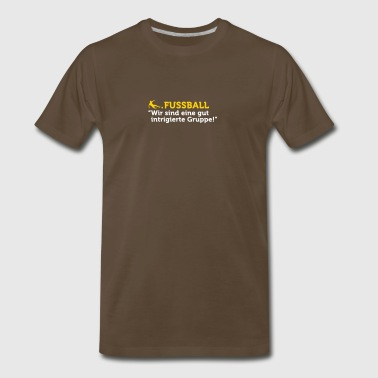 Football Quotes: Well-Intrigued - Men's Premium T-Shirt
