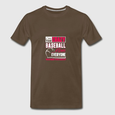 Crazy Baseball Mom Shirt - Men's Premium T-Shirt