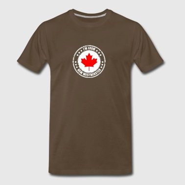 I'm from NEW WESTMINSTER - Men's Premium T-Shirt