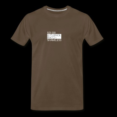 Shameless - Men's Premium T-Shirt