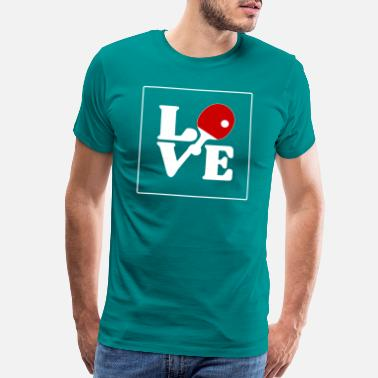 Ping I LOVE table tennis forever and ever design blade - Men's Premium T-Shirt