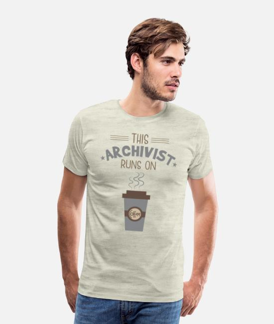 Proud T-Shirts - This Archivist Runs On Coffee - Men's Premium T-Shirt heather oatmeal