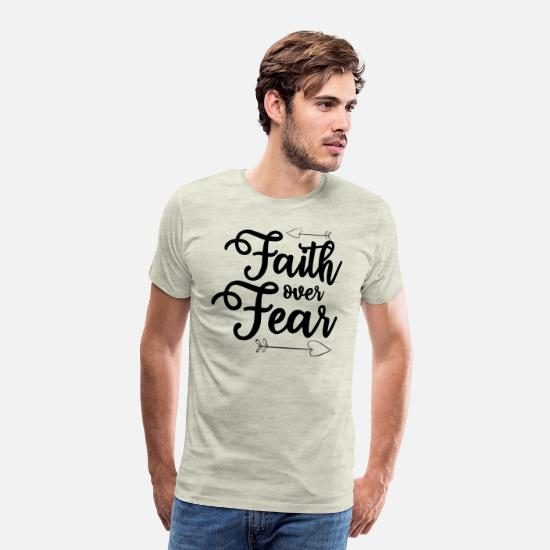 Christian T-Shirts - Faith Over Fear - Christian Quote - Men's Premium T-Shirt heather oatmeal