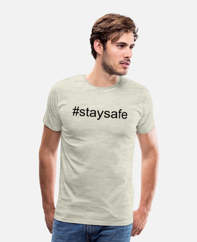 Covid-19 T-Shirts - Stay safe - Men's Premium T-Shirt heather oatmeal