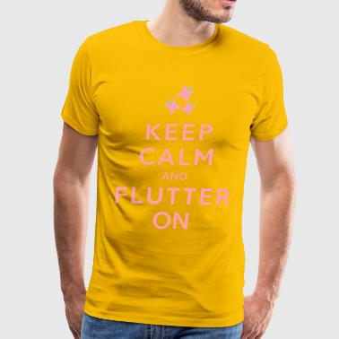 Keep Calm and Flutter On - Men's Premium T-Shirt