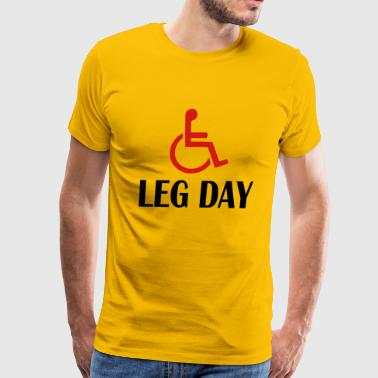 leg day fitness and WOD funny - Men's Premium T-Shirt