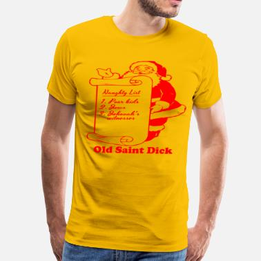Shit Dick old_saint_dick_red T-Shirts - Men's Premium T-Shirt