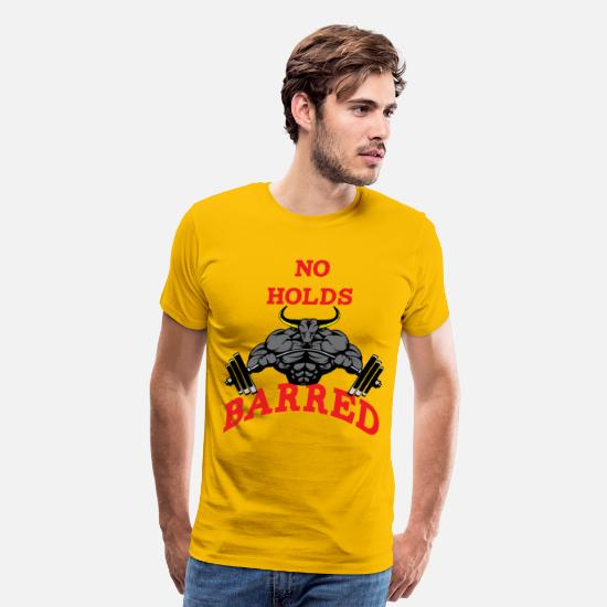 Bodybuilding T-Shirts - no holds barred 2 - Men's Premium T-Shirt sun yellow