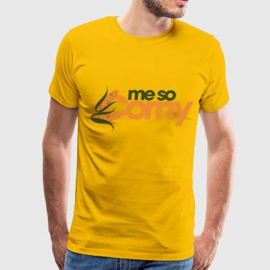 Me so Corny - Men's Premium T-Shirt