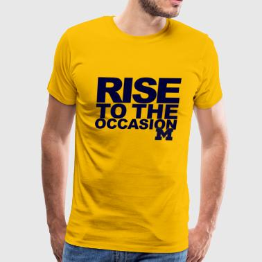 Michigan Rise to the Occasion Shirt - Men's Premium T-Shirt