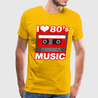 I Love 80s Music I Love 80's Music - Men's Premium T-Shirt