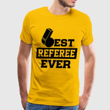 Best Referee Ever - Men's Premium T-Shirt