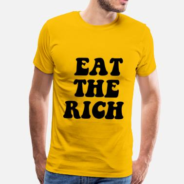 Rich Eat The Rich Occupy Wall Street - Men's Premium T-Shirt