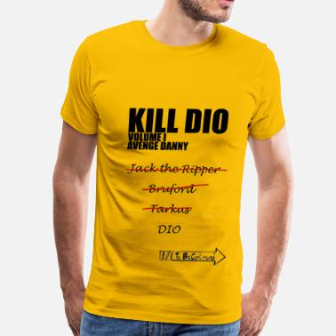 Jojos Kill Dio | Volume I - Men's Premium T-Shirt
