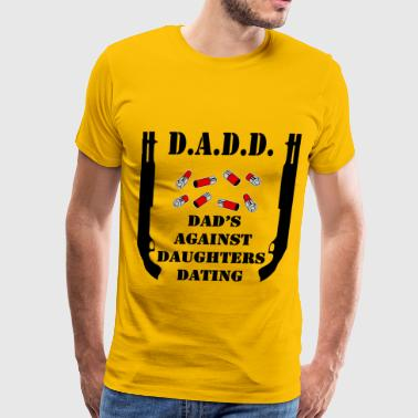 dads against daughters dating t shirt australia Dads against daughters dating funny shirt $2598 $1299 this shirt makes a great gift for any dad dads will do whatever it takes to protect their girls, so now they can warn the guys when they answer the door with this funny t-shirt style.