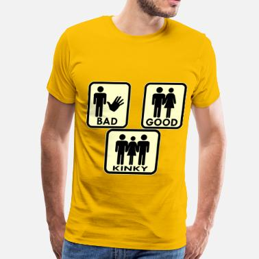 3some Sexy, Bad, Good, Kinky & 3Some  - Men's Premium T-Shirt