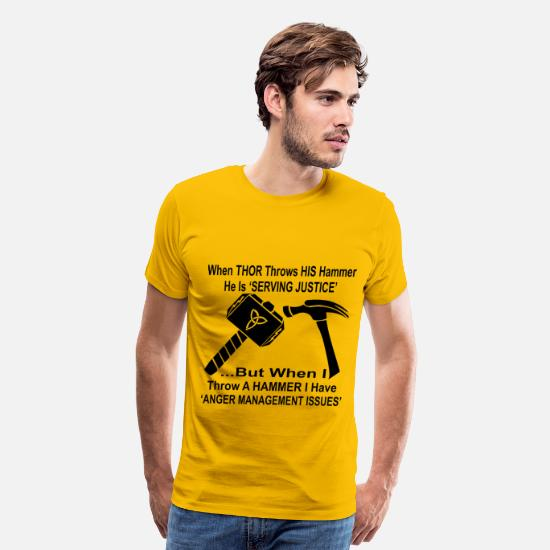Hammer T-Shirts - When Thor Throws His Hammer He Is Serving Justice  - Men's Premium T-Shirt sun yellow