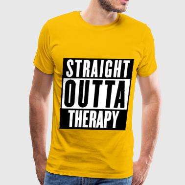 STRAIGHT OUTTA THERAPY - Men's Premium T-Shirt