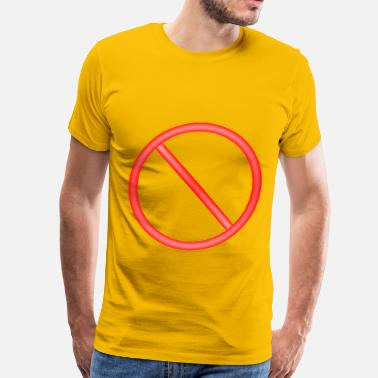 Circle Slash Forbidden sign - Men's Premium T-Shirt