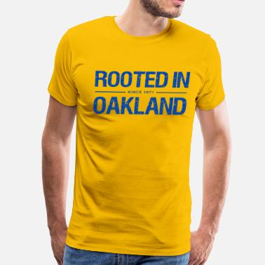Oakland Sports Rooted in Oakland - Men's Premium T-Shirt