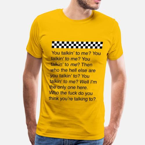 You Talkin To Me Taxi Driver Film Quote Dd Mens Premium T Shirt