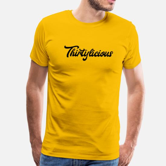 Thirtylicious 30th Birthday Gift Idea Mens Premium T Shirt