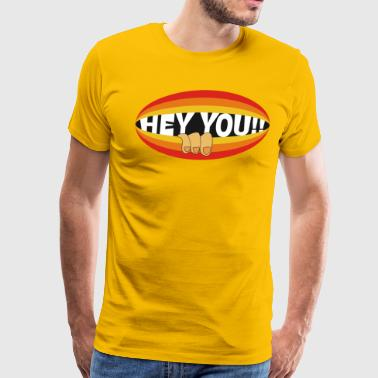 Hey you! - Men's Premium T-Shirt