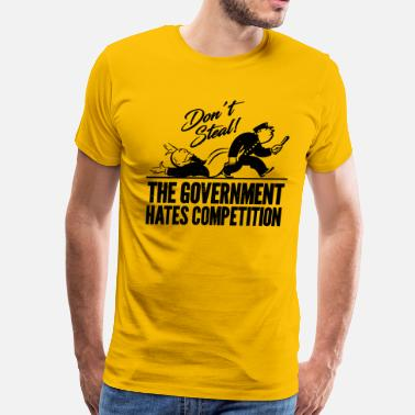 Anti-government Don't steal - Men's Premium T-Shirt