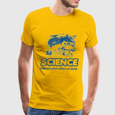 Science Proves Dumb - Men's Premium T-Shirt