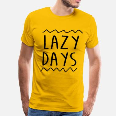 Lazy Day Lazy Days - Men's Premium T-Shirt