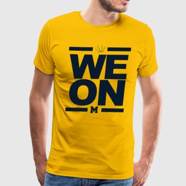 Basketball Michigan WE ON Michigan Basketball Shirt - Men's Premium T-Shirt