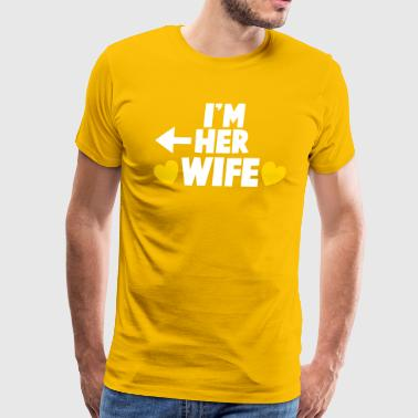 Lesbian Wedding I'm here WIFE with love hearts - Men's Premium T-Shirt