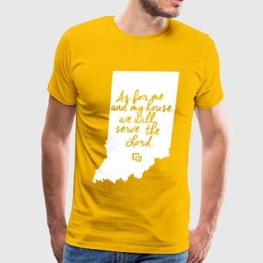 State Of Indiana Serve the Lord Indiana - Men's Premium T-Shirt