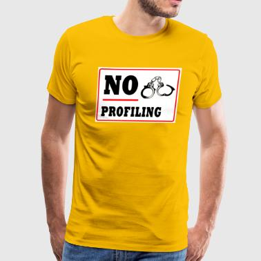 No Profiling - Men's Premium T-Shirt